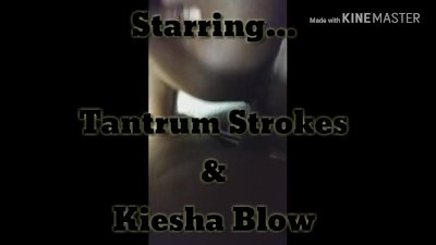 The first episode of the TANTRUM STROKES series..A MUST SEE!!